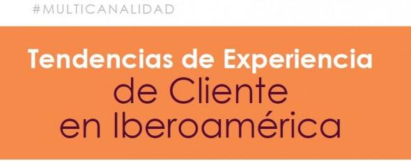 Tendencias BCX 2014. Estrategia Multicanal en Iberoámerica